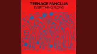 Provided to YouTube by IIP-DDS Don't Cry No Tears · Teenage Fanclub...
