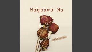 Nagsawa Na