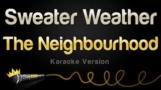 The Neighbourhood - Sweater Weather (Karaoke Version)
