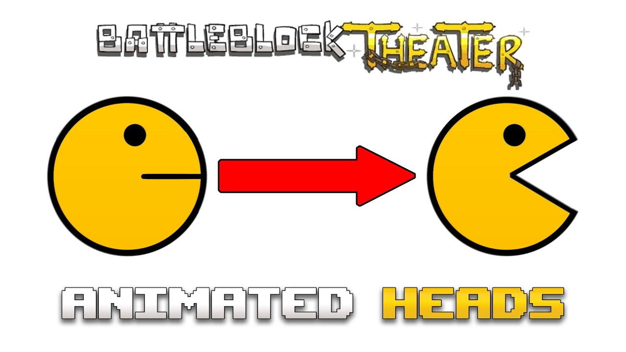 BattleBlock Theater | ANIMATED CUSTOM HEADS - YouTube
