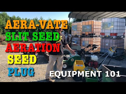Aeration And Seeding Equipment Basics - What Does What???