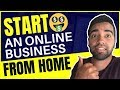 How To Start An Online Business From Home in 2019