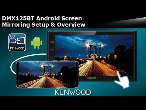 2019 KENWOOD DMX125BT Digital Multimedia Receiver - Android Screen Mirroring Setup & Overview