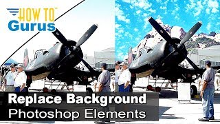 how to remove and replace background replace sky in adobe photoshop elements 15 14 13 12 11 tutorial