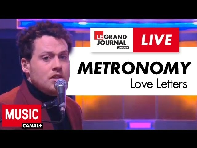 Metronomy - Love Letters - Live du Grand Journal