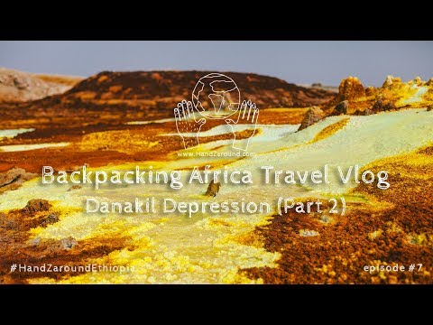 The Danakil Depression (part 2)  I  Episode #7  I Backpacking Africa Travel Vlog HandZaround