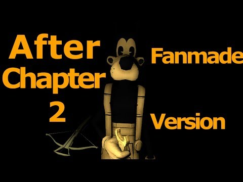 Bendy and the Ink Machine SFM Chapter 3 (after Chapter 2) Fanmade version Animation