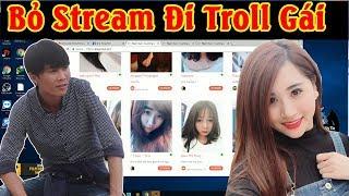 Bỏ Stream Game - Đi Troll Gái 3 Tiếng Đồng Hồ | ThrowThi