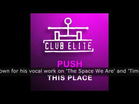 PUSH feat. Sir Adrian - This Place (Original Mix) (CLEL036)