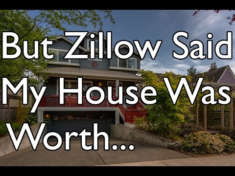 But Zillow Said My House Was Worth.