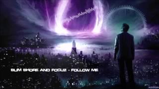 Slim Shore & Focuz - Follow Me [HQ Original]