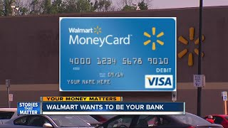 Walmart wants to double as your bank