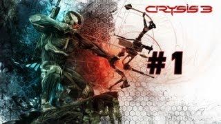 Crysis 3 - Walkthrough - Part 1 - Post-Human (PC/X360/PS3) [HD]