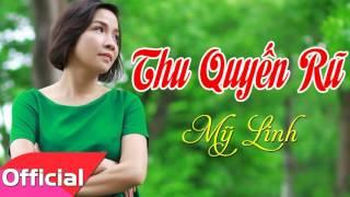 Thu Quyến Rũ - Mỹ Linh [Official Audio]