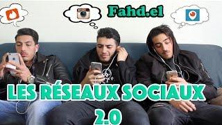 FAHD EL - LES RÉSEAUX SOCIAUX