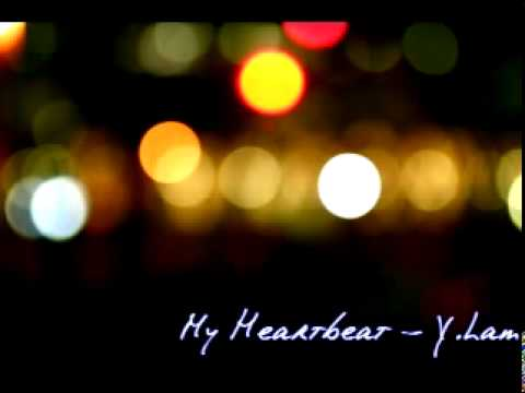 Y.Lam - My Heartbeat