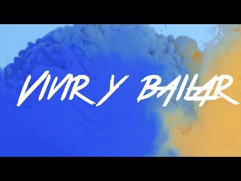 2MX2 -  Vivir y Bailar (Lyric Video)