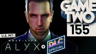 Half-Life: Alyx, die besten DLCs, Unter dem Radar   Game Two #155