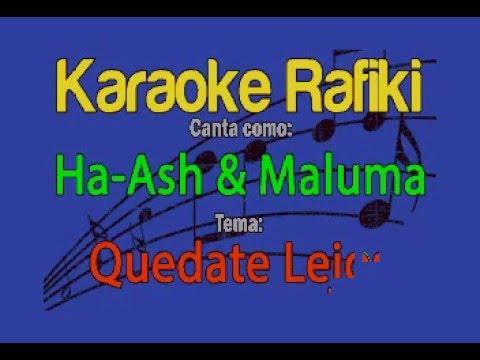 Ha Ash & Maluma - Quedate Lejos Karaoke Demo