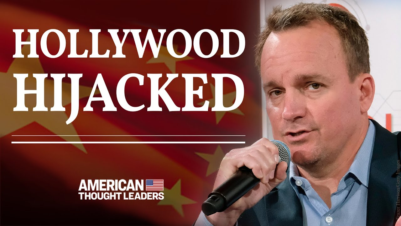 Inside Communist China's Takeover of Hollywood—Film Exec Chris Fenton | American Thought Leaders