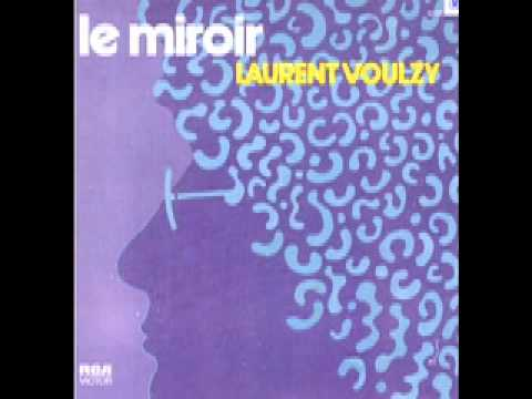 laurent voulzy le miroir 1976 el espejo youtube