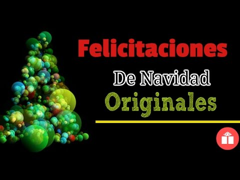 Felicitaciones de navidad originales youtube - Felicitaciones de navidad originales para ninos ...