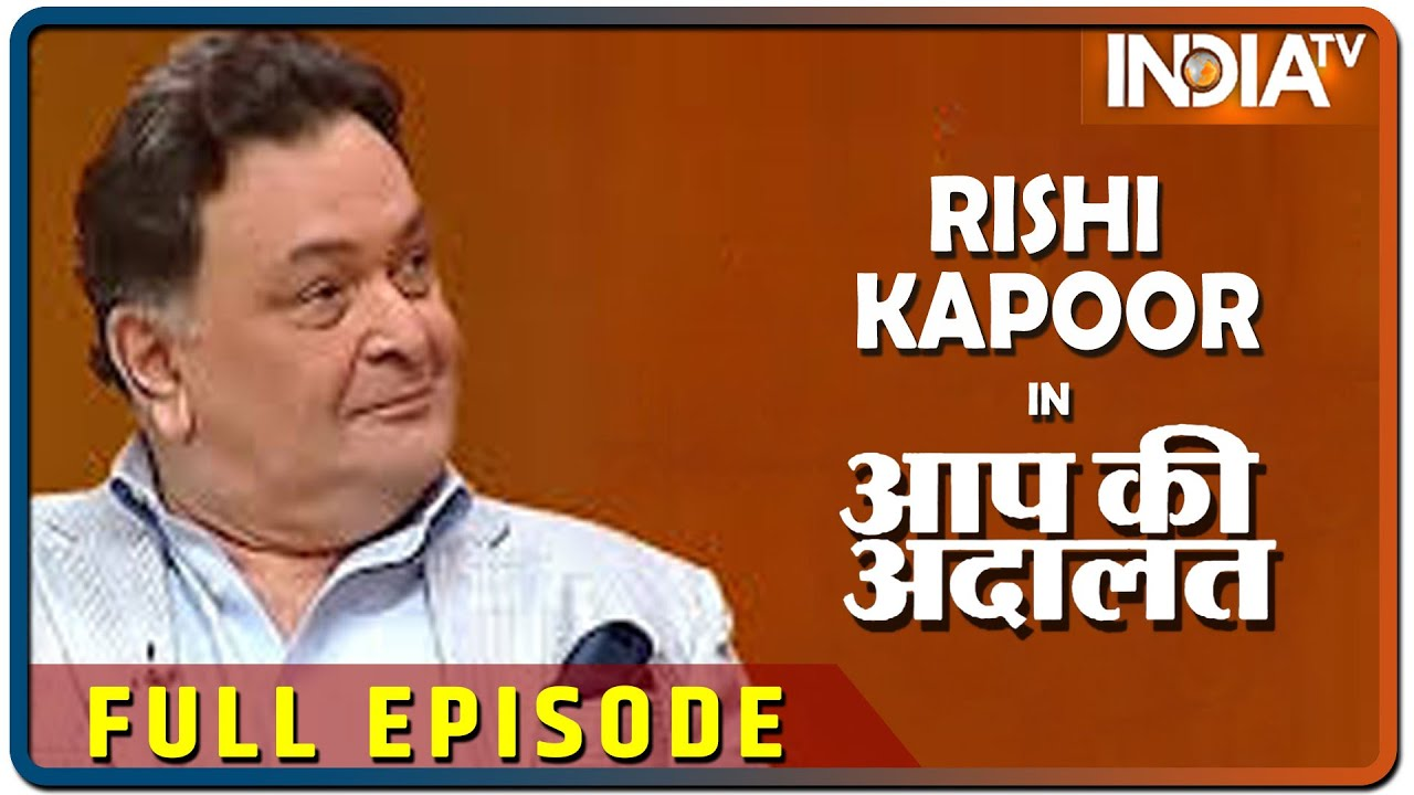 Rishi Kapoor in Aap Ki Adalat 2016 (Full Episode)