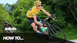 How to Climb a mountain with Chris Froome & Team SKY | Gillette World Sport