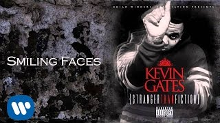 Repeat youtube video Kevin Gates - Smiling Faces