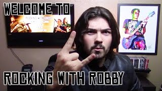 Rocking With Robby - A Channel Dedicated to Rock Music Reviews, News, Countdowns and More!
