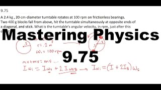 mastering physics 9 75 a 2 4 kg 20 cm diameter turntable rotates at 100 rpm on frictionless