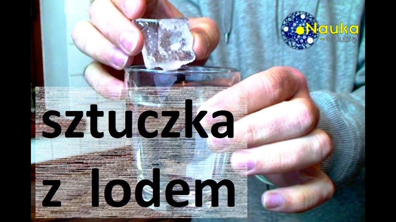 Sztuczka z lodem - Nauka. To lubię.