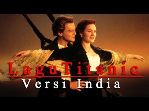 Lagu Titanic Versi India