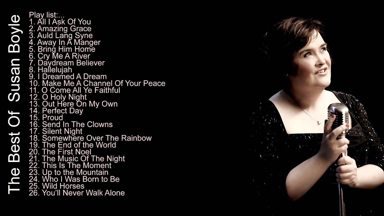 Susan Boyle || THE BEST SONGS OF SUSAN BOYLE - YouTube