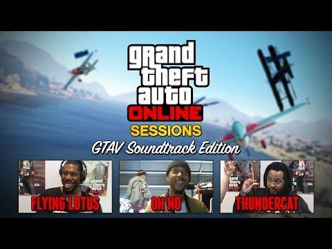 GTA Online Sessions: Flying Lotus x Thundercat x Oh No (GTAV Soundtrack Artist Special)