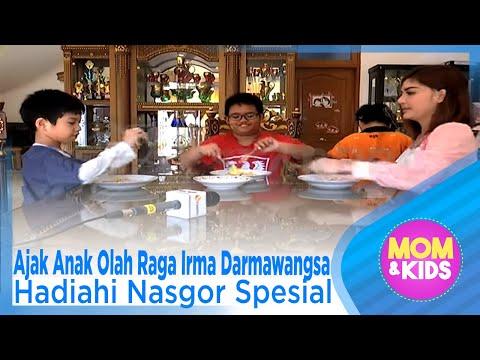 Ajak Anak Olah Raga Irma Darmawangsa Hadiahi Nasgor Spesial – MOM & KIDS EPS 103 ( 1/3 )