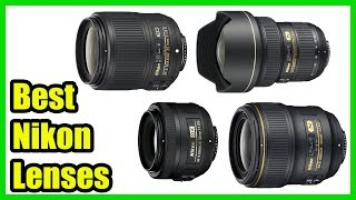 ▶️10 Best Nikon Lenses 2018