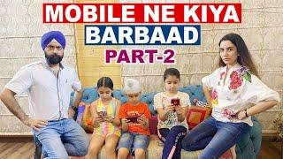 Mobile Ne Kiya Barbaad - Part 2 | Ramneek Singh 1313 @RS 1313 Gamerz