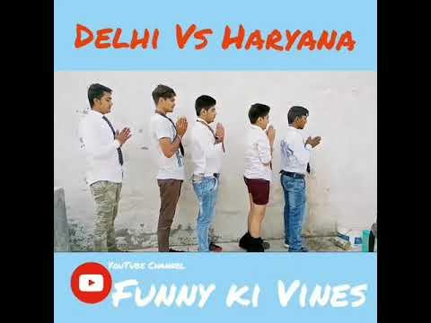 Delhi Vs Haryana School || Funny ki Vines|| Latest Video Funny Comedy 2017