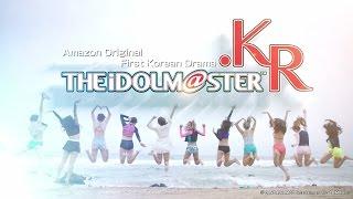 Video THE IDOLM@STER.KR Amazon Trailer (90 Sec. Version) download MP3, 3GP, MP4, WEBM, AVI, FLV Desember 2017