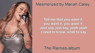 Mesmerized by Mariah Carey (Lyric Video)