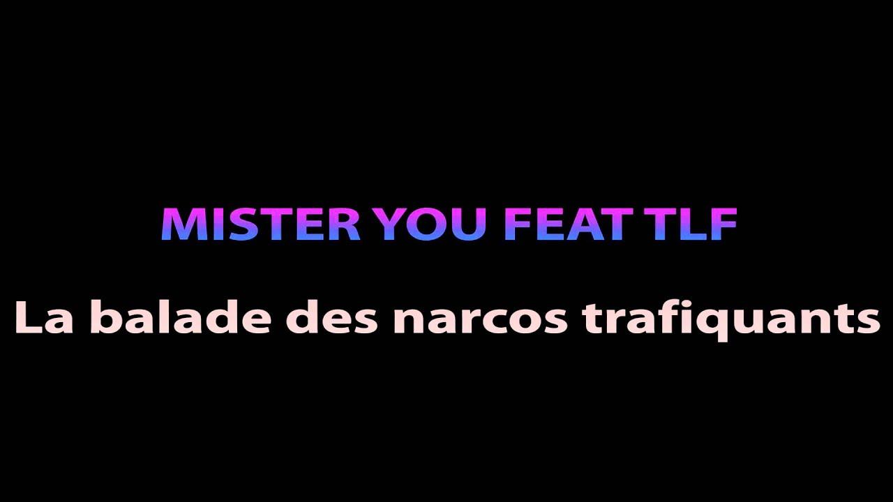 la balade des narcos trafiquant