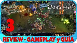 Dungeons 2 GUÍA con REVIEW y GAMEPLAY EPISODIO 3