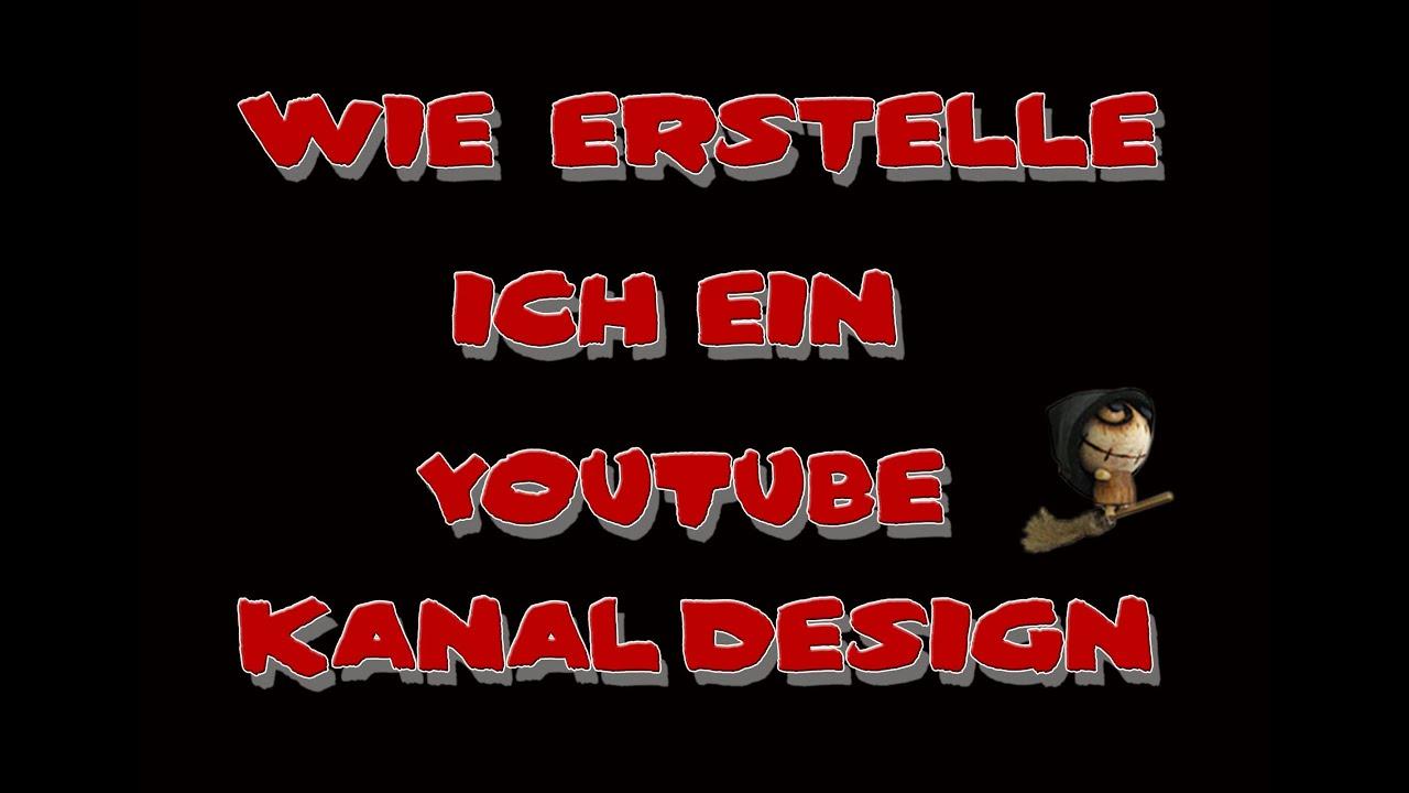 Wie Erstelle Ich Mir Einen Youtube Kanal