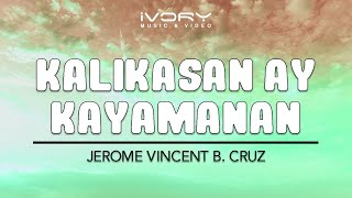 Chords for Jerome Vincent B. Cruz - Kalikasan ay Kayamanan