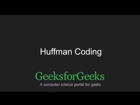 Huffman Coding | GeeksforGeeks