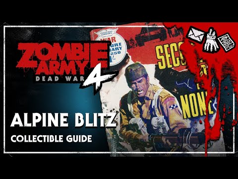 Zombie Army 4: Dead War – Collectible Guide: Alpine Blitz – All Locations (No Commentary)
