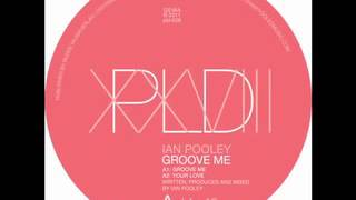 Ian Pooley - Groove me (String Dub)