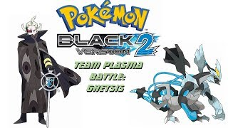 Electrifying Adventures in Pokémon Black 2- Team Plasma Battle: Ghetsis