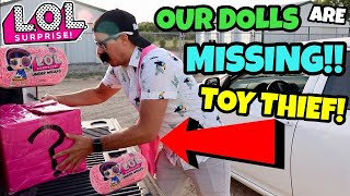 TOY MASTER STOLE OUR LOL SURPRISE DOLLS! TOY THIEF TOOK FULL CASE OF LOL DOLLS! PART 2: NO LOL DOLLS